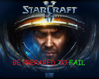 Starcraft-II-Be-Prepared-to-Fail