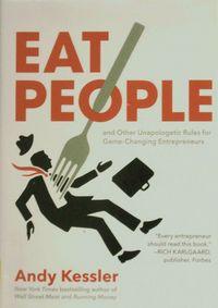 Eat-People-by-Andy-Kessler
