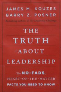 The Truth About Leadership by Kouzes and Posner